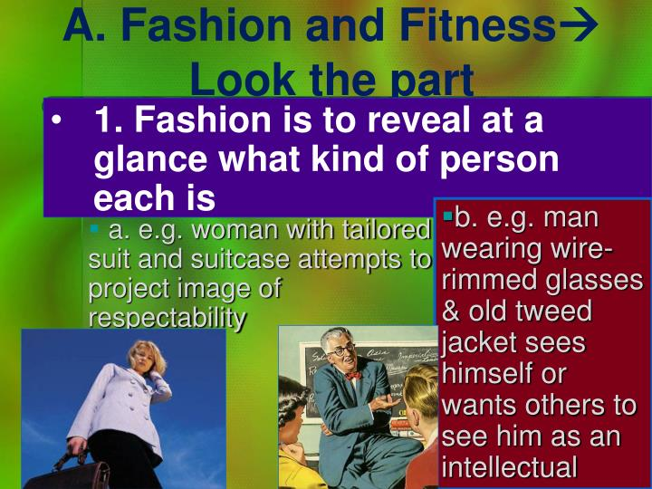 A. Fashion and Fitness