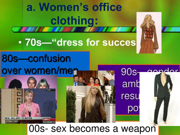 a. Women's office clothing:
