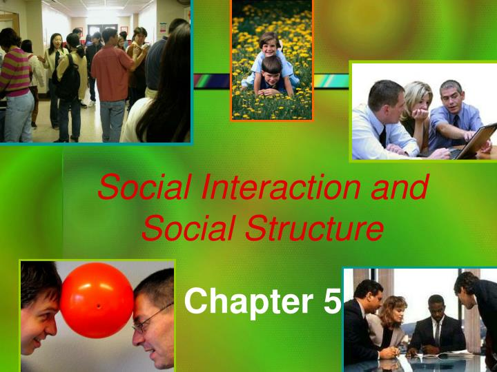 Social interaction and social structure