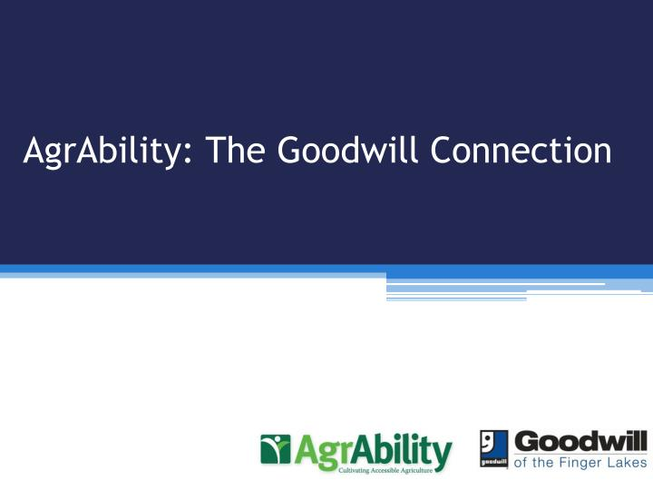 Agrability the goodwill connection