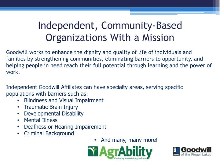 Independent, Community-Based Organizations With a Mission