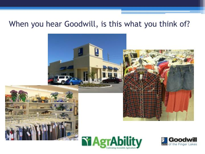 When you hear goodwill is this what you think of