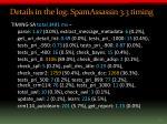 details in the log spamassassin 3 3 timing