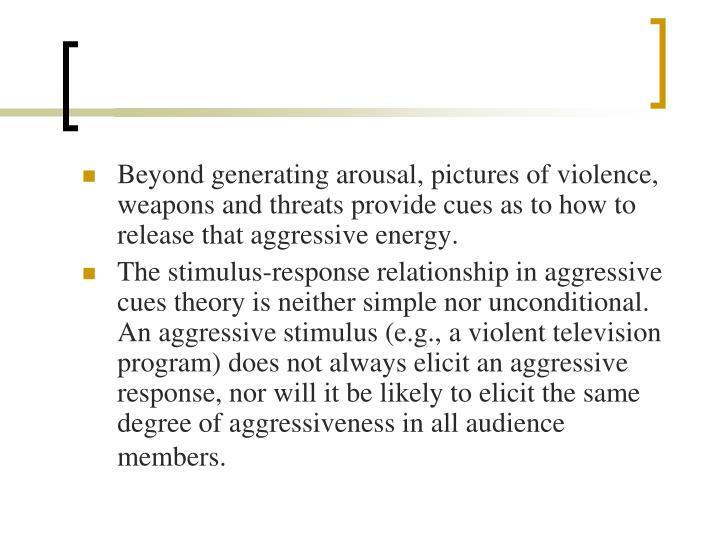 Beyond generating arousal,