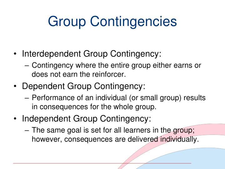 Group Contingencies
