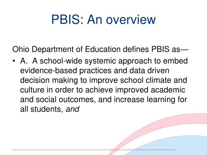 Pbis an overview