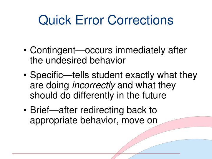 Quick Error Corrections