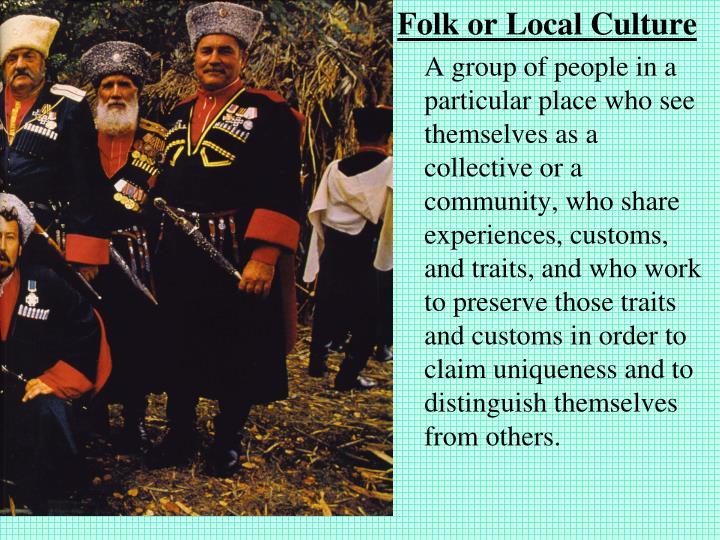 Folk or Local Culture