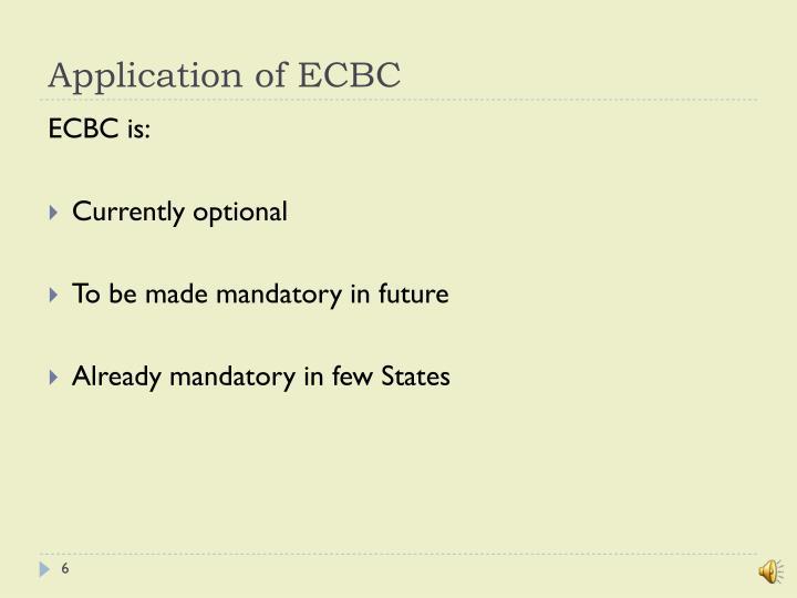 Application of ECBC