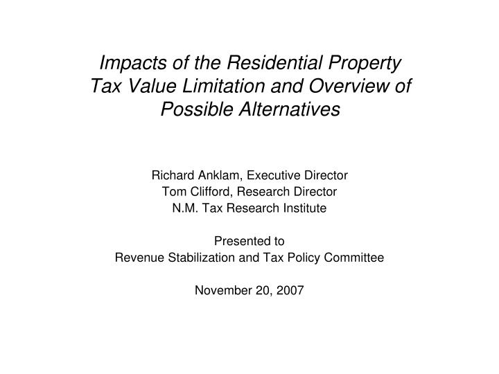 impacts of the residential property tax value limitation and overview of possible alternatives n.