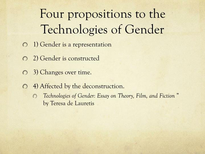 Four propositions to the Technologies of Gender