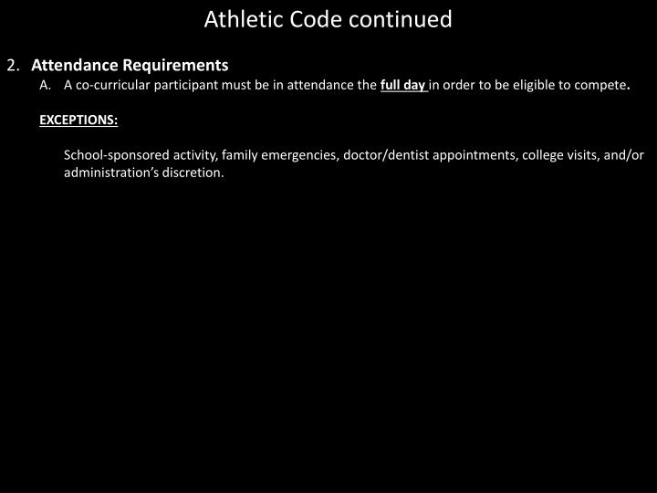 Athletic Code continued