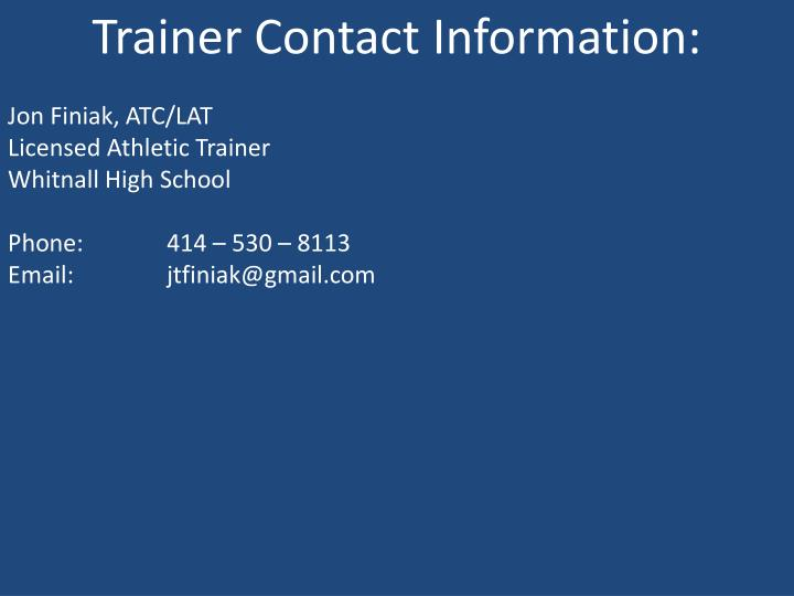 Trainer Contact Information: