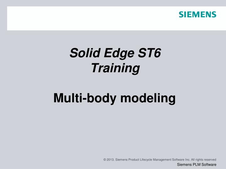 solid edge st6 training multi body modeling n.