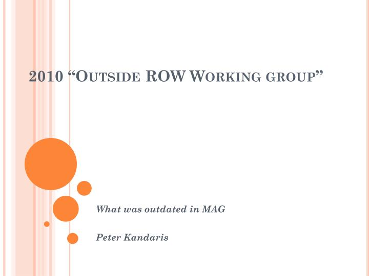 2010 outside row working group
