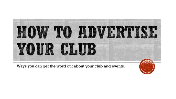 how to advertise your club n.