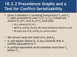 18 2 2 precedence graphs and a test for conflict serializability