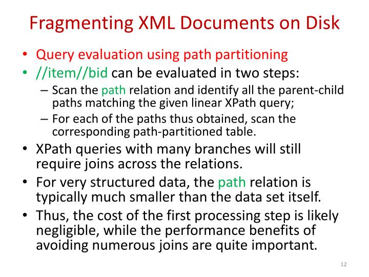 Fragmenting XML Documents on Disk