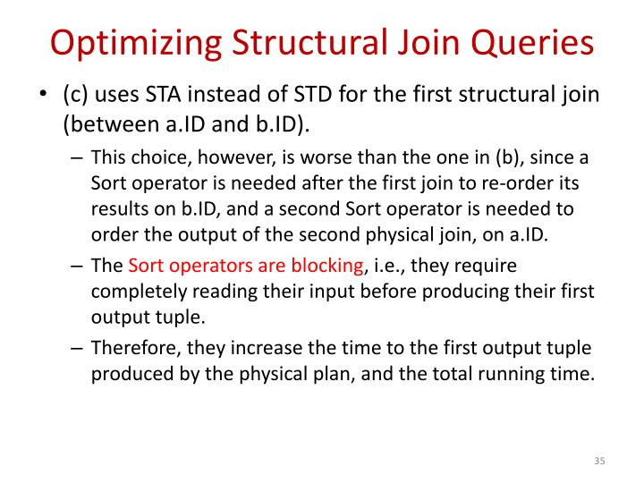 Optimizing Structural Join Queries