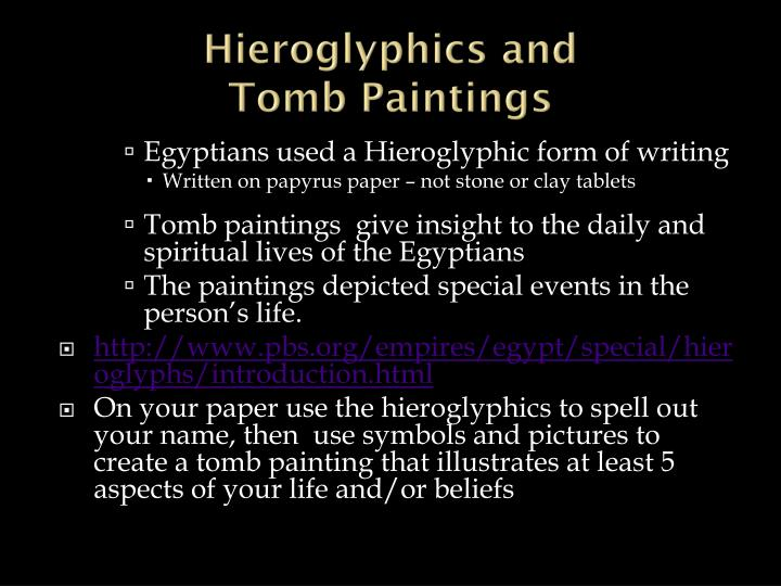 Hieroglyphics and tomb paintings