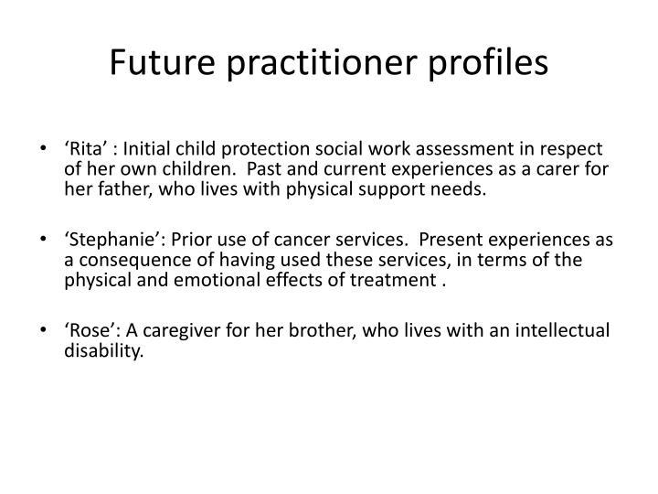 Future practitioner profiles