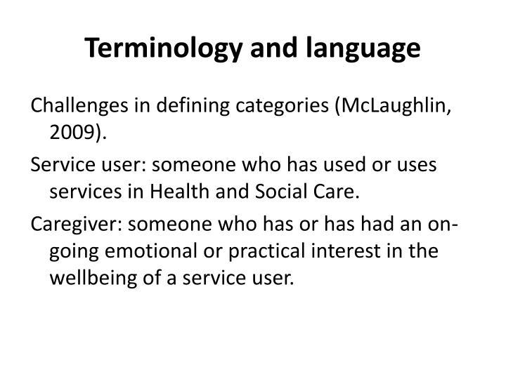 Terminology and language