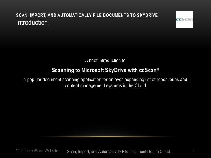 scan import and automatically file documents to skydrive introduction n.