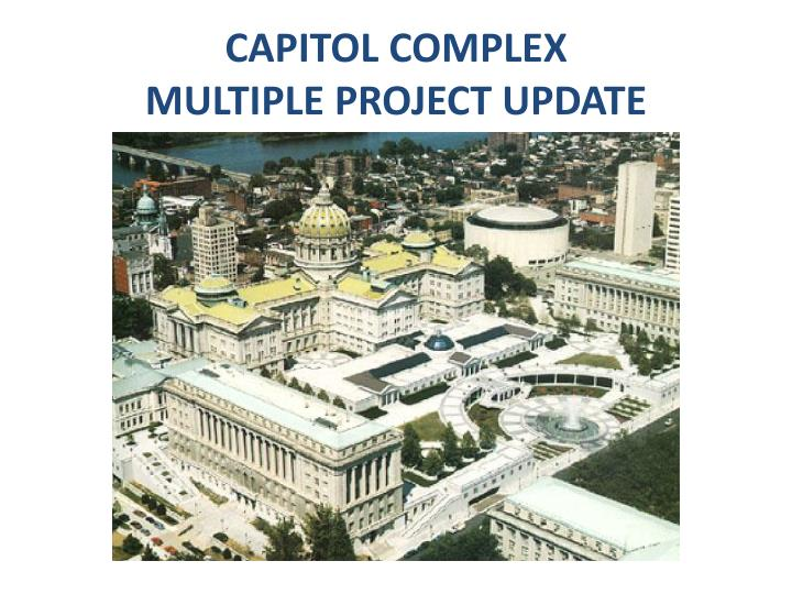 capitol complex multiple project update n.