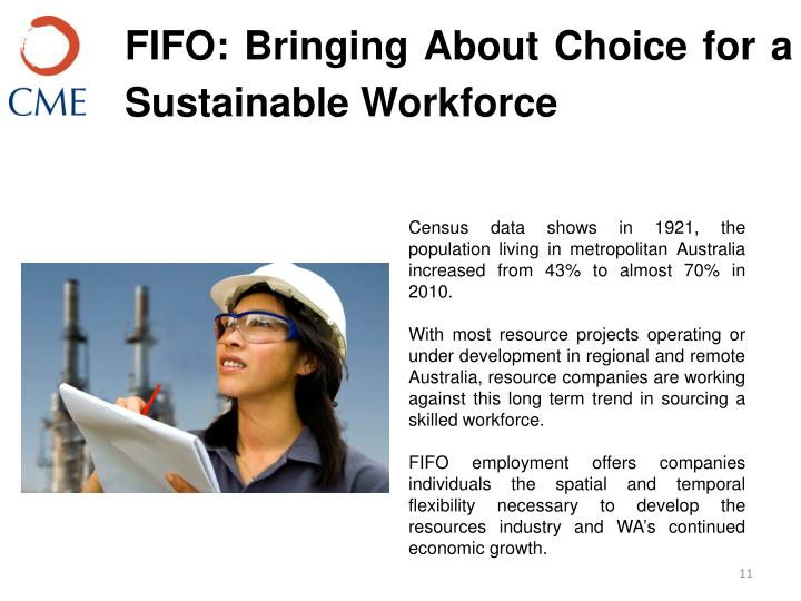 FIFO: Bringing About Choice for a Sustainable Workforce