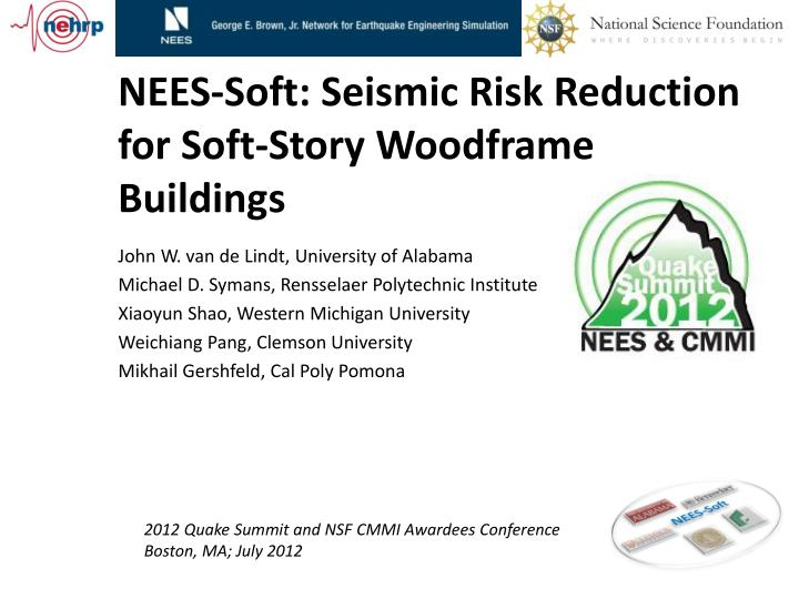 nees soft seismic risk reduction for soft story woodframe buildings n.