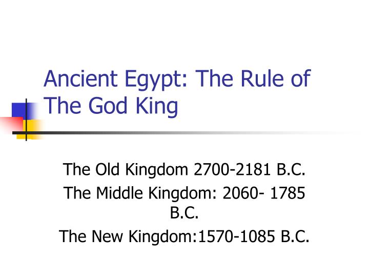 ancient egypt the rule of the god king n.