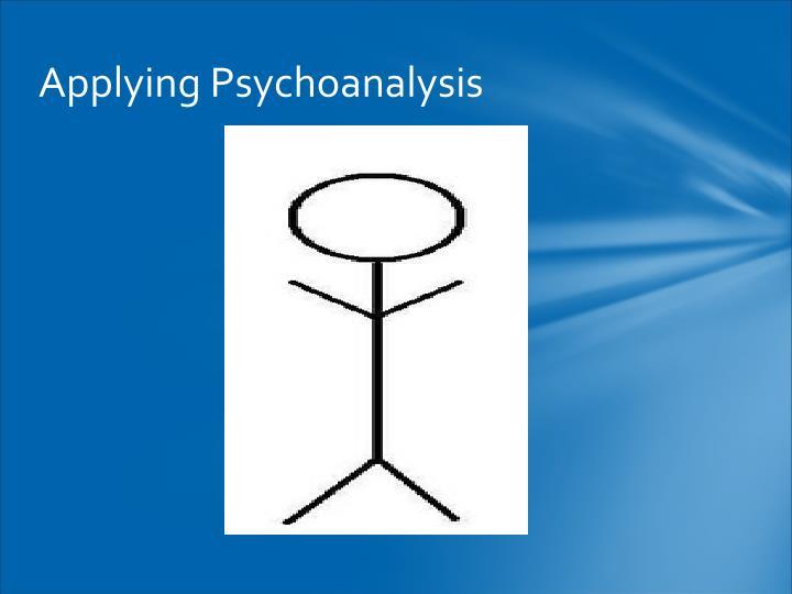 Applying Psychoanalysis