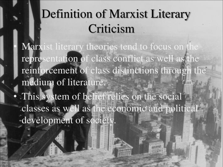 Definition of Marxist Literary Criticism