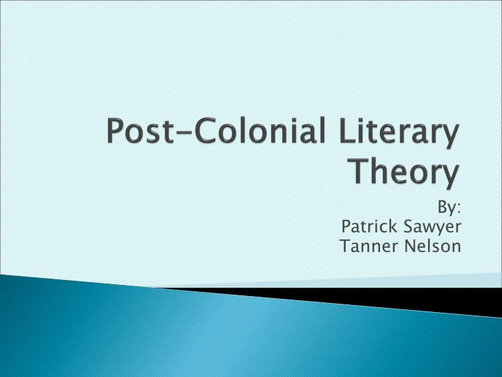 Post-Colonial Literary Theory