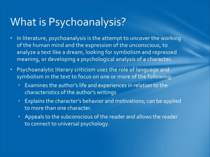 What is Psychoanalysis?
