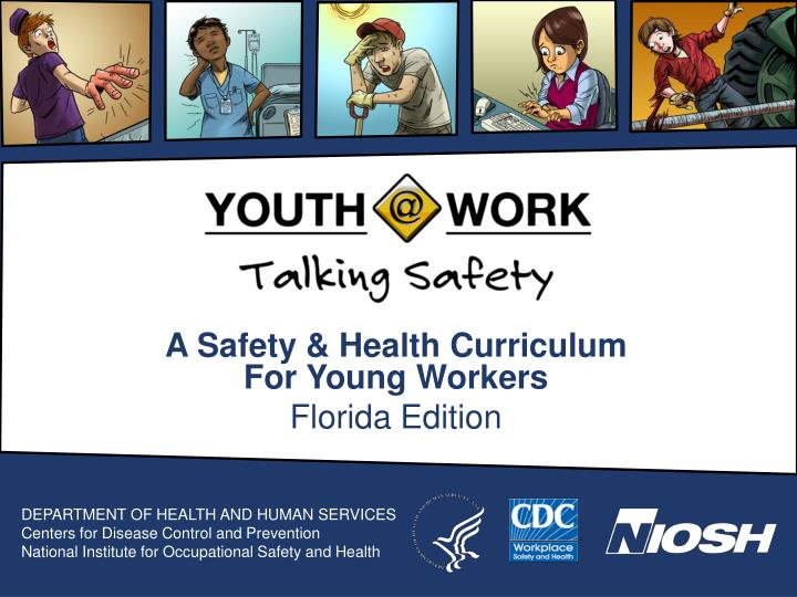 a safety health curriculum for young workers florida edition n.