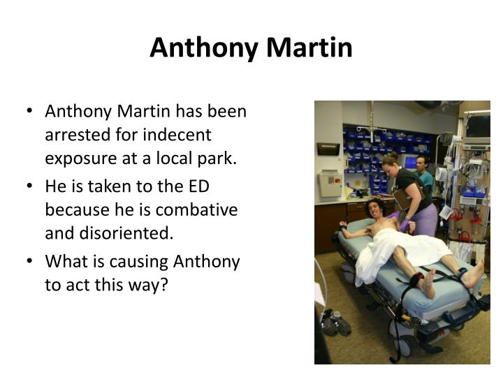 Anthony Martin has been arrested for indecent exposure at a local park.