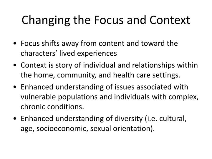 Changing the Focus and Context