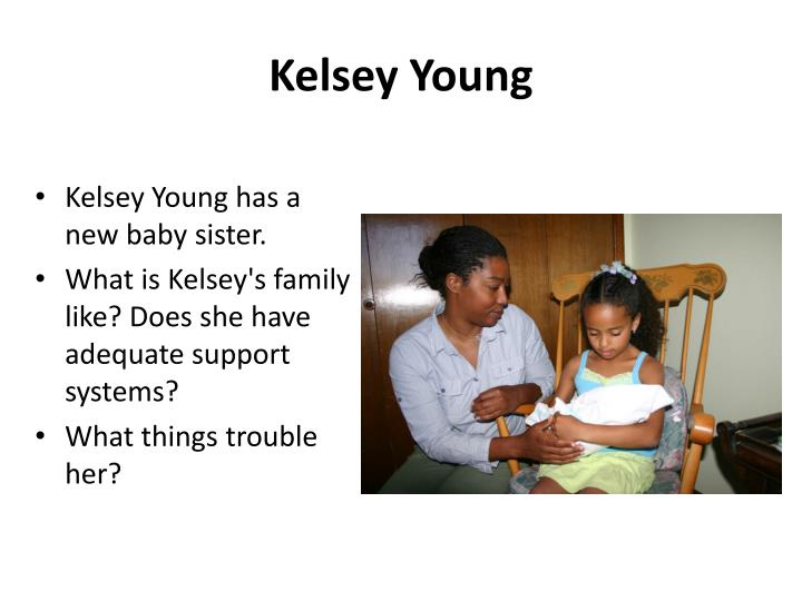 Kelsey Young has a new baby sister.
