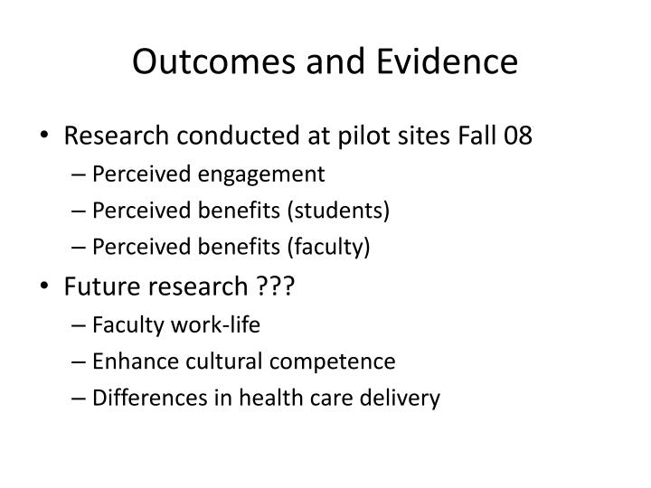 Outcomes and Evidence