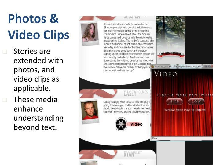 Photos & Video Clips