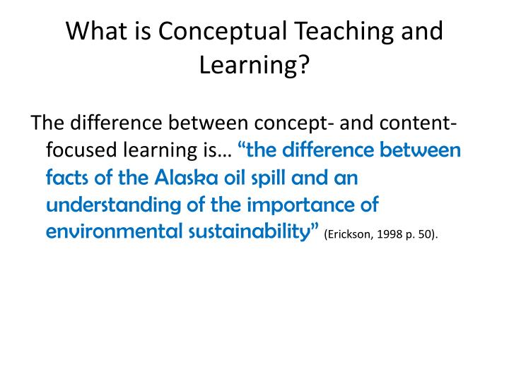 What is Conceptual Teaching and Learning?