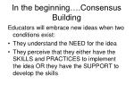 in the beginning consensus building
