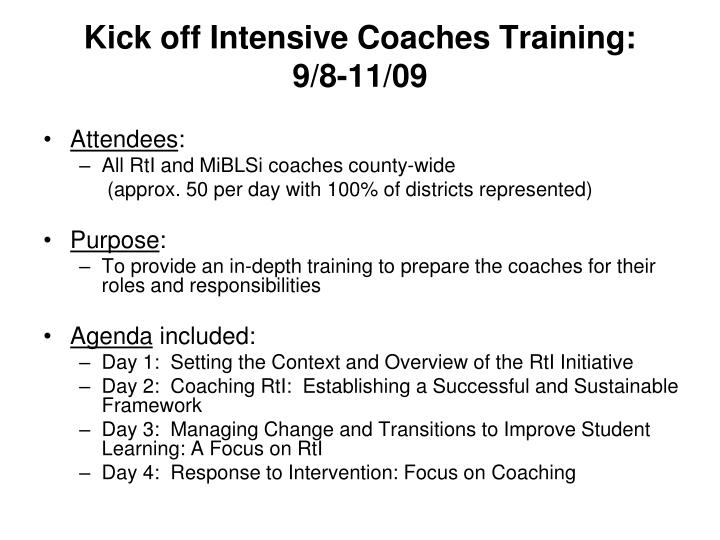 Kick off Intensive Coaches Training: