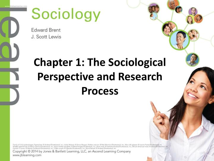 chapter 1 the sociological perspective and research process n.
