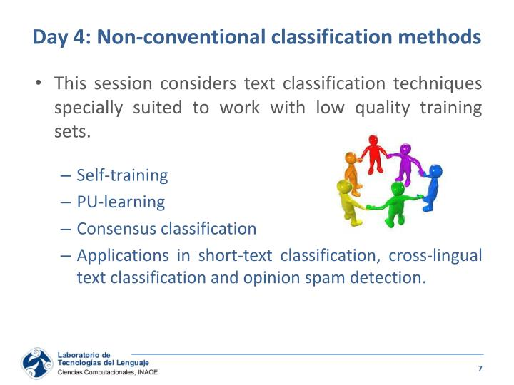 Day 4: Non-conventional classification methods