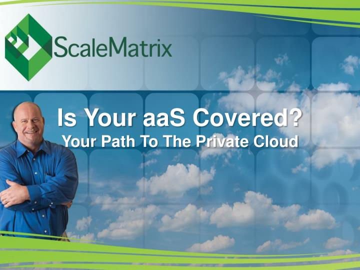 is your aas covered your path to the private cloud n.