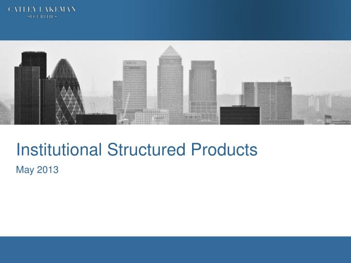 institutional structured products n.