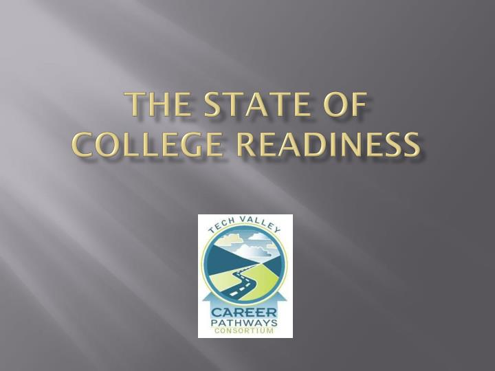 the state of college readiness n.