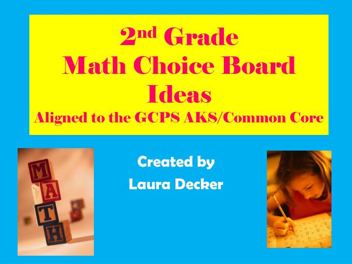 2 nd grade math choice board ideas aligned to the gcps aks common core n.